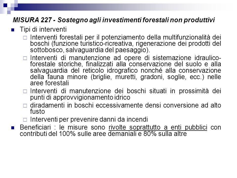 MISURA 227 - Sostegno agli investimenti forestali non produttivi