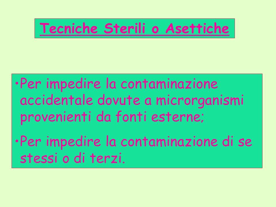 Tecniche Sterili o Asettiche