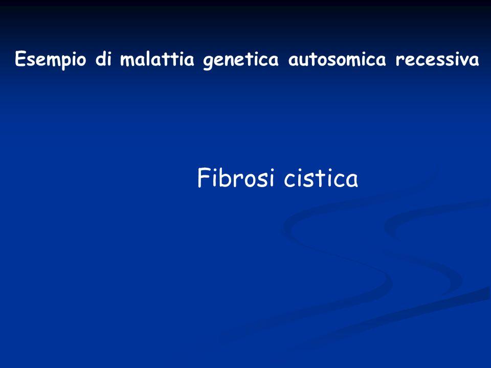 Esempio di malattia genetica autosomica recessiva