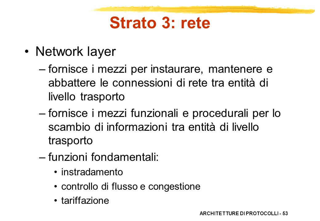 Strato 3: rete Network layer