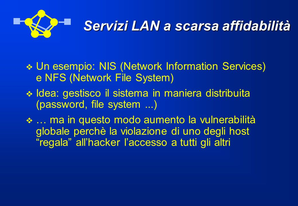 Servizi LAN a scarsa affidabilità