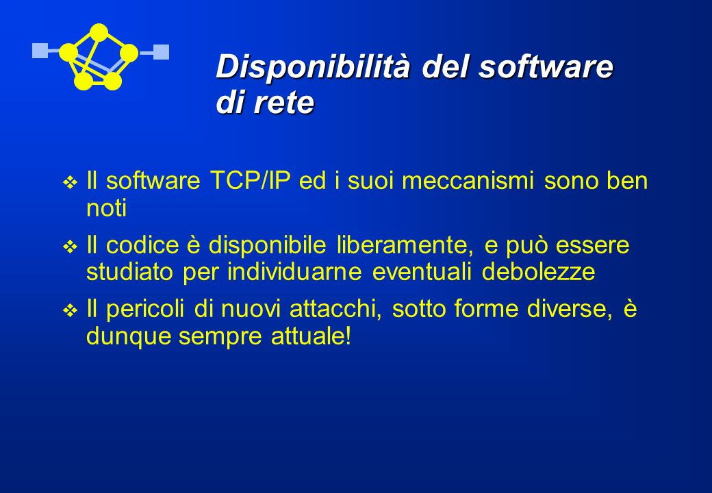 Disponibilità del software di rete