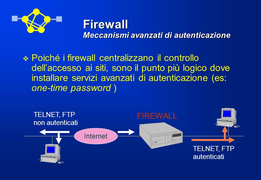 Firewall Meccanismi avanzati di autenticazione