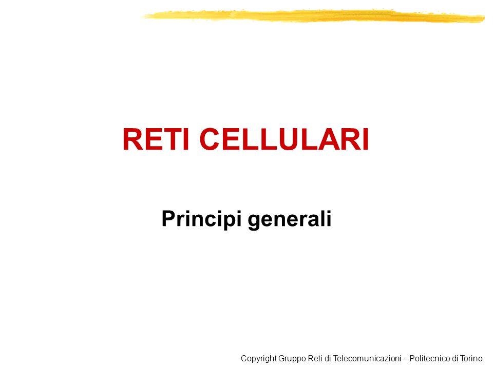 RETI CELLULARI Principi generali