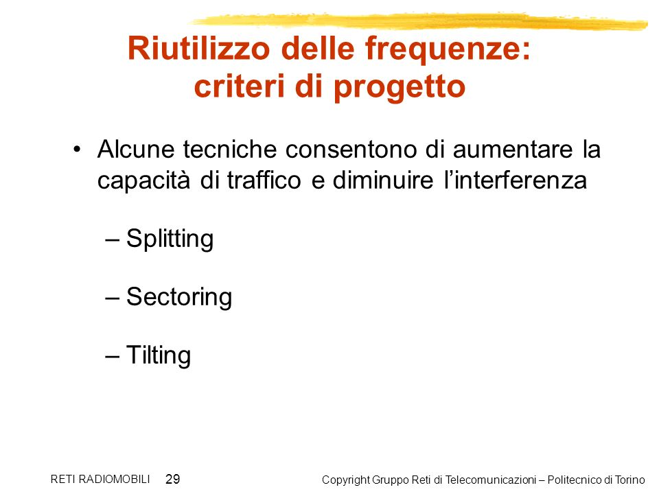 Riutilizzo delle frequenze: criteri di progetto