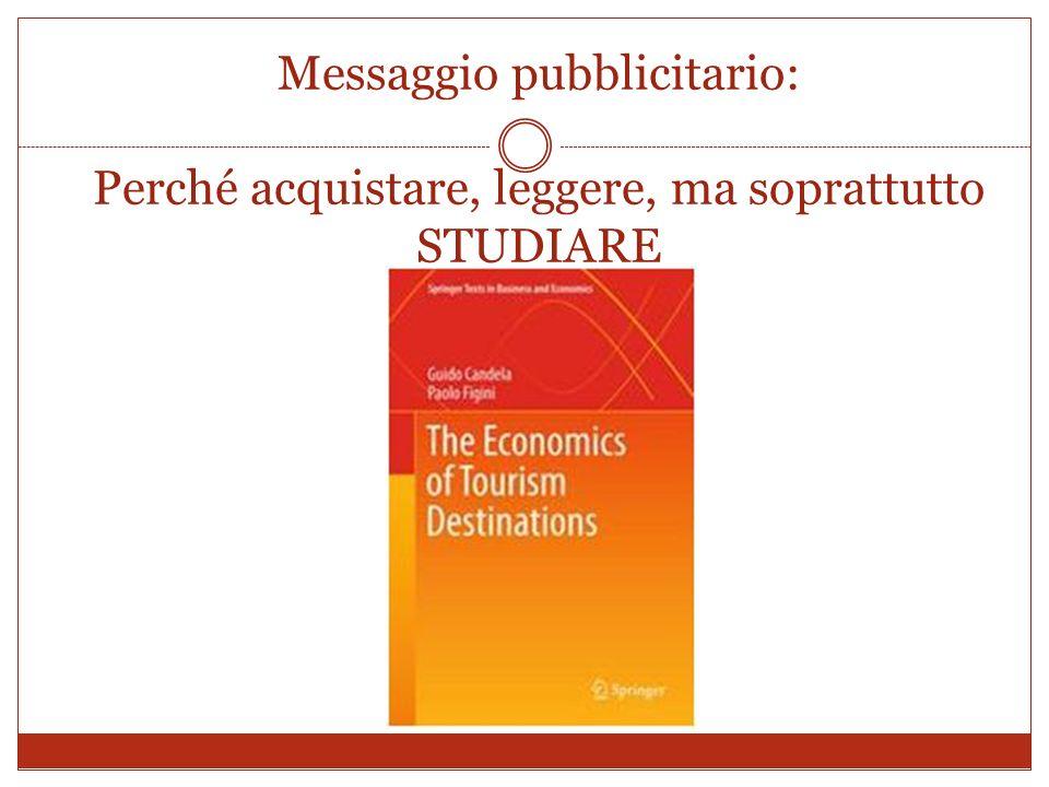Messaggio pubblicitario: Perché acquistare, leggere, ma soprattutto STUDIARE