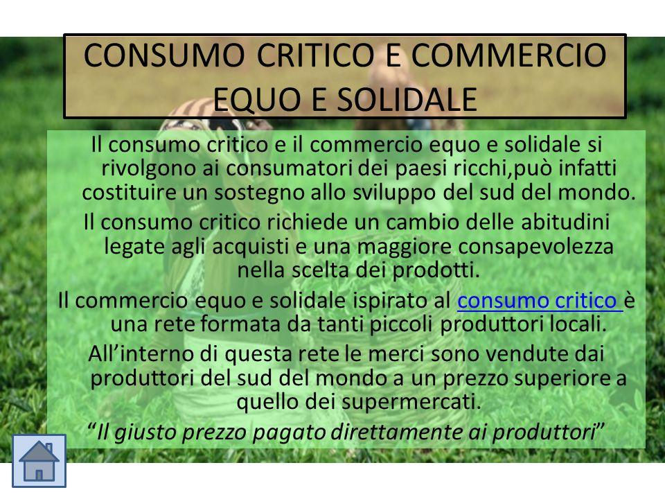 CONSUMO CRITICO E COMMERCIO EQUO E SOLIDALE