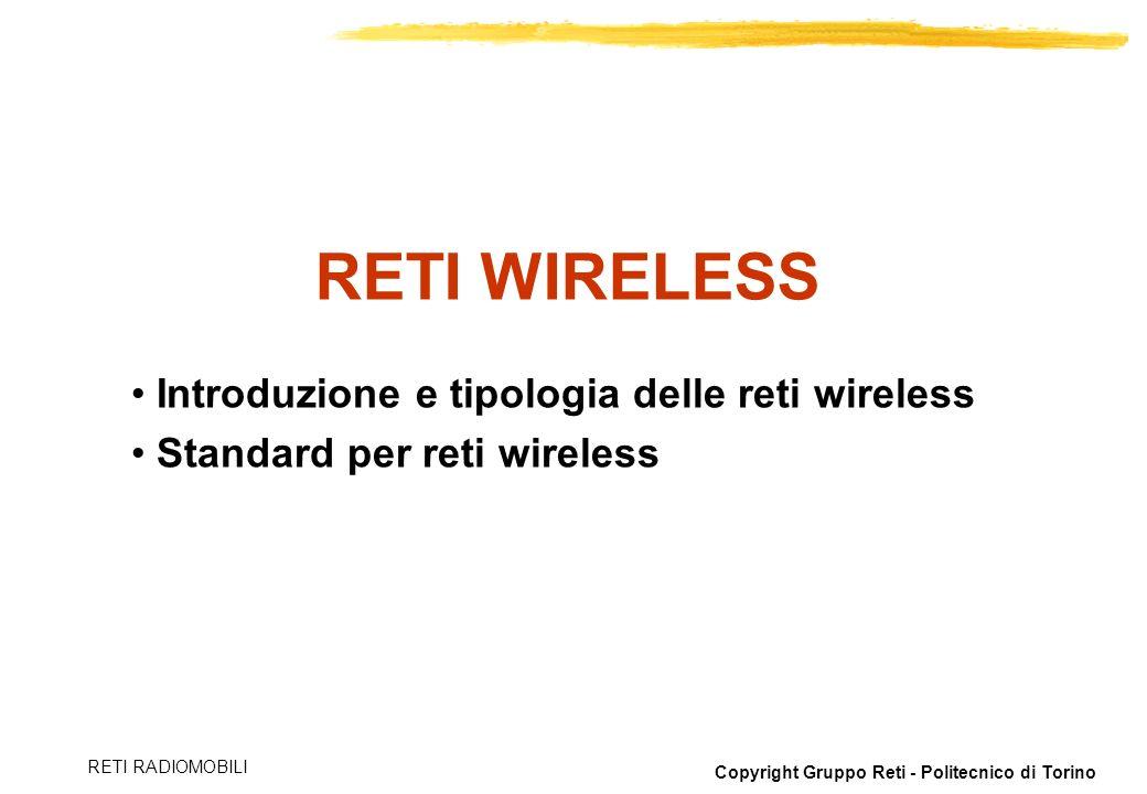 RETI WIRELESS Introduzione e tipologia delle reti wireless