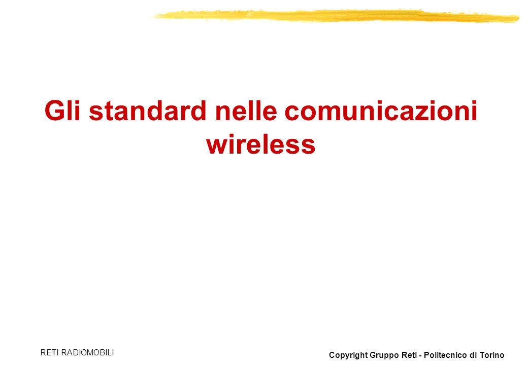 Gli standard nelle comunicazioni wireless