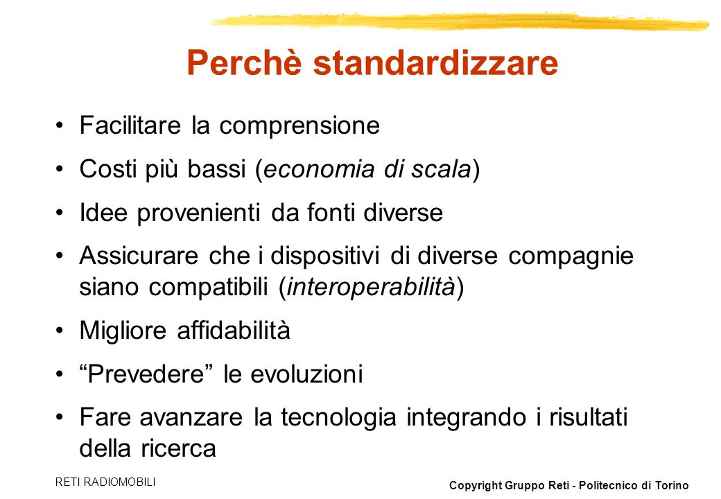 Perchè standardizzare