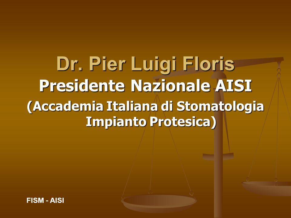 Dr. Pier Luigi Floris Presidente Nazionale AISI