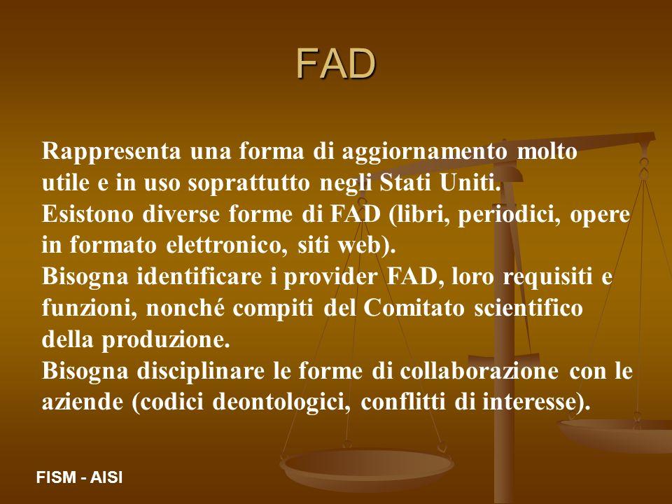 FAD Rappresenta una forma di aggiornamento molto utile e in uso soprattutto negli Stati Uniti.