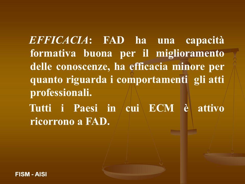 Tutti i Paesi in cui ECM è attivo ricorrono a FAD.