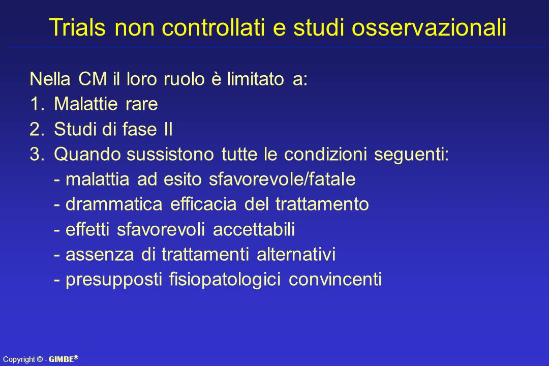 Trials non controllati e studi osservazionali