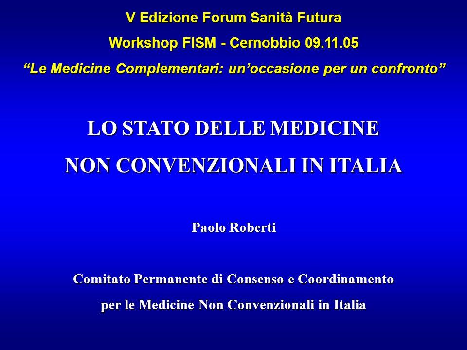 LO STATO DELLE MEDICINE NON CONVENZIONALI IN ITALIA