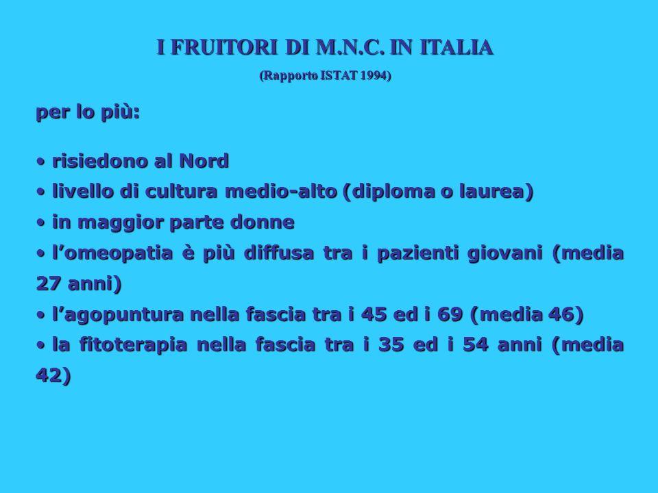 I FRUITORI DI M.N.C. IN ITALIA