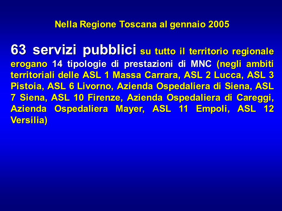 Nella Regione Toscana al gennaio 2005