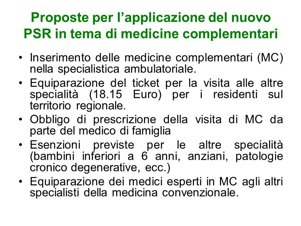 Proposte per l'applicazione del nuovo PSR in tema di medicine complementari