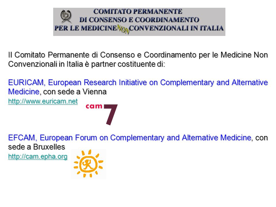 Il Comitato Permanente di Consenso e Coordinamento per le Medicine Non Convenzionali in Italia è partner costituente di: