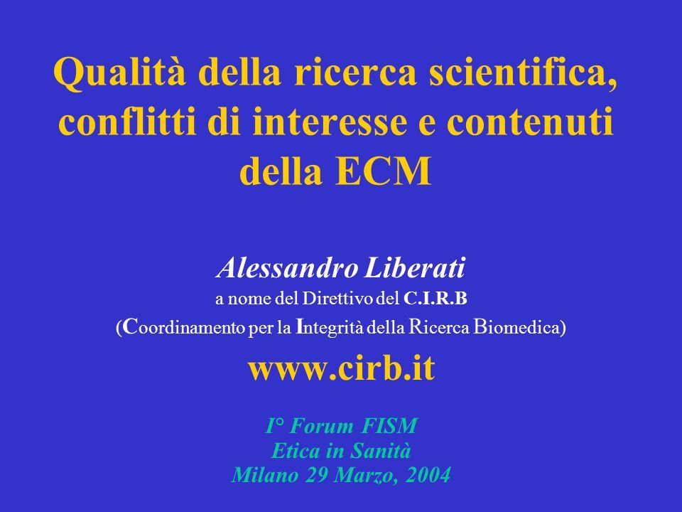 Qualità della ricerca scientifica, conflitti di interesse e contenuti della ECM