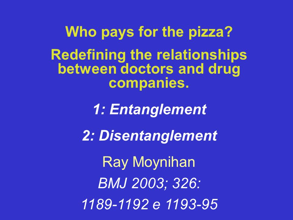 Redefining the relationships between doctors and drug companies.