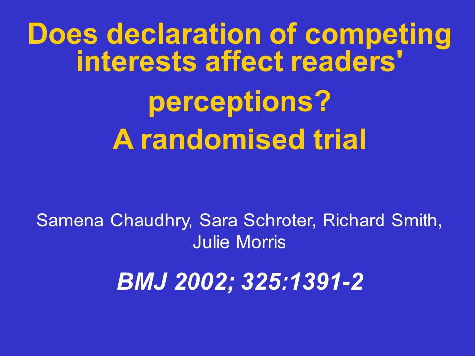 Does declaration of competing interests affect readers