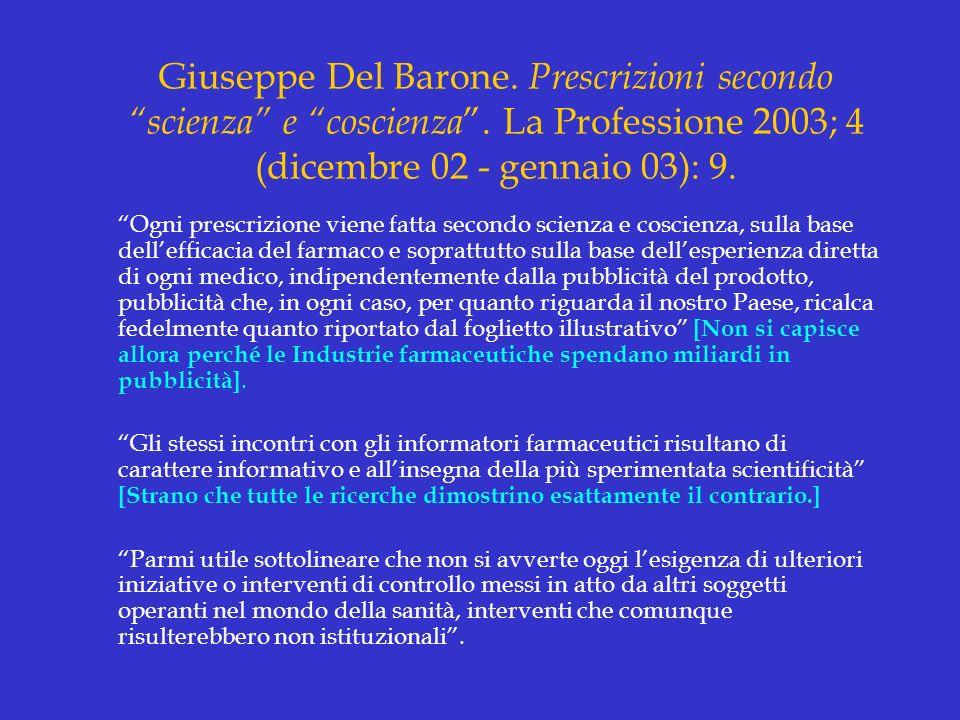 Giuseppe Del Barone. Prescrizioni secondo scienza e coscienza