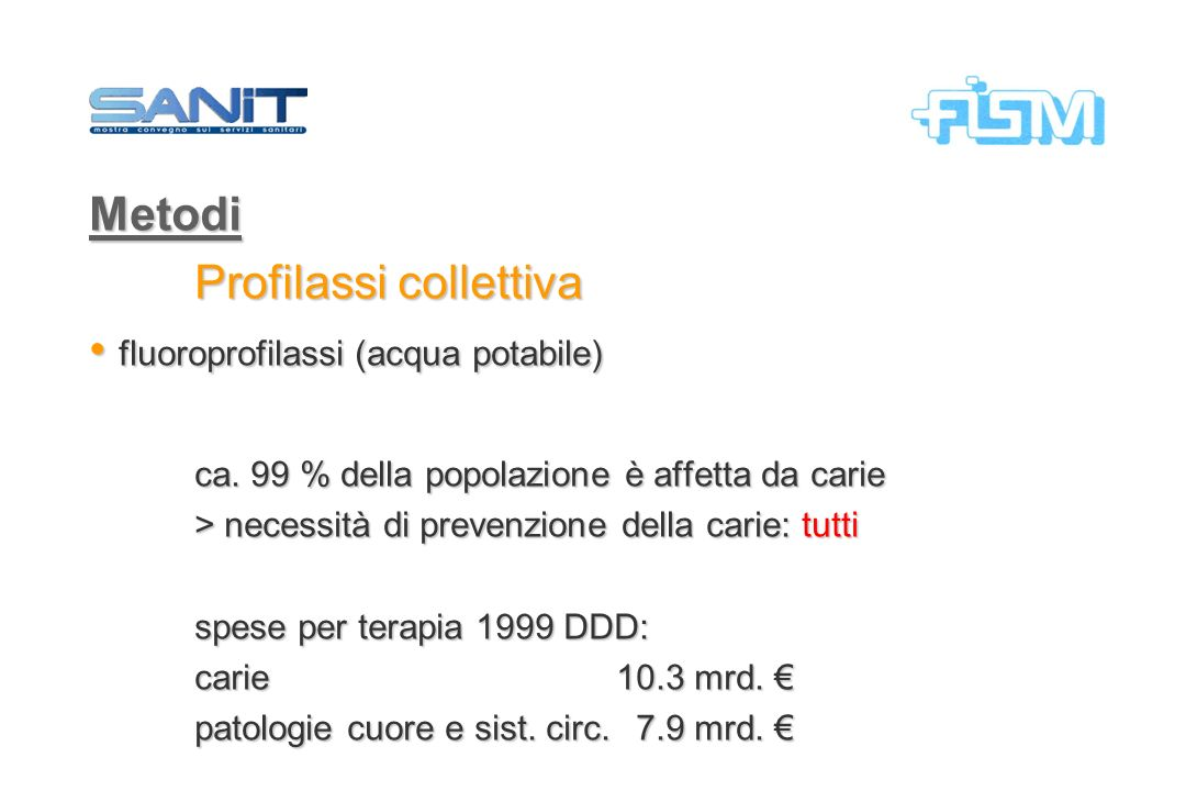 Profilassi collettiva fluoroprofilassi (acqua potabile)