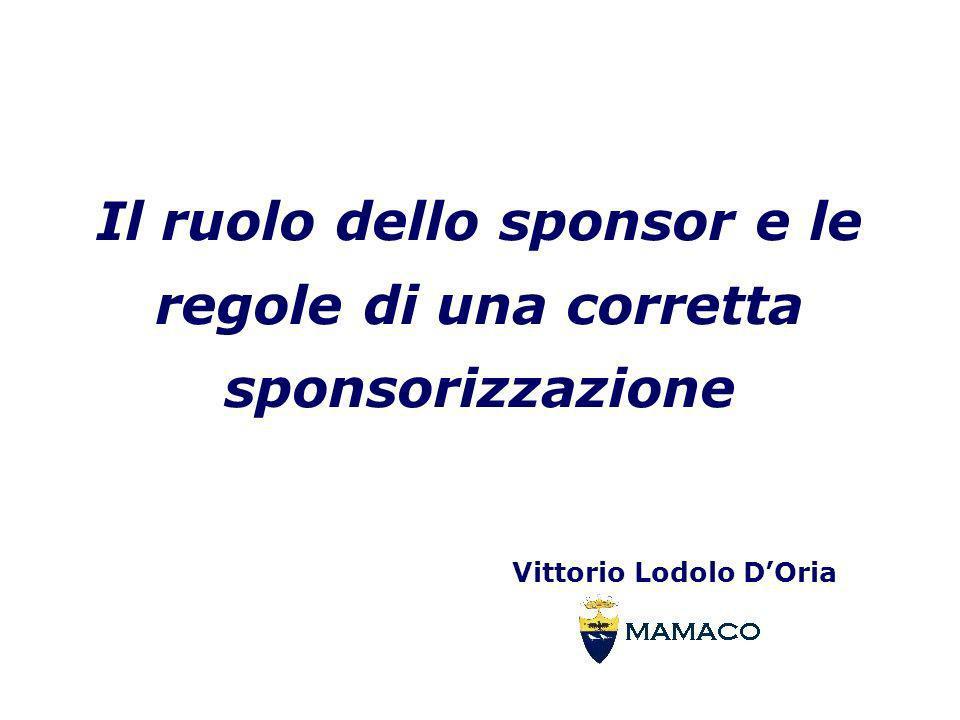 Il ruolo dello sponsor e le regole di una corretta sponsorizzazione