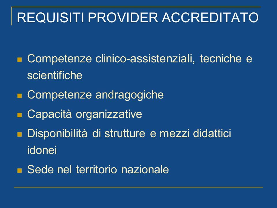 REQUISITI PROVIDER ACCREDITATO