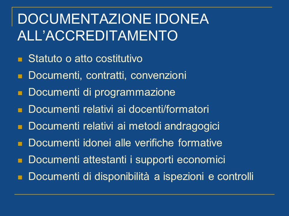 DOCUMENTAZIONE IDONEA ALL'ACCREDITAMENTO