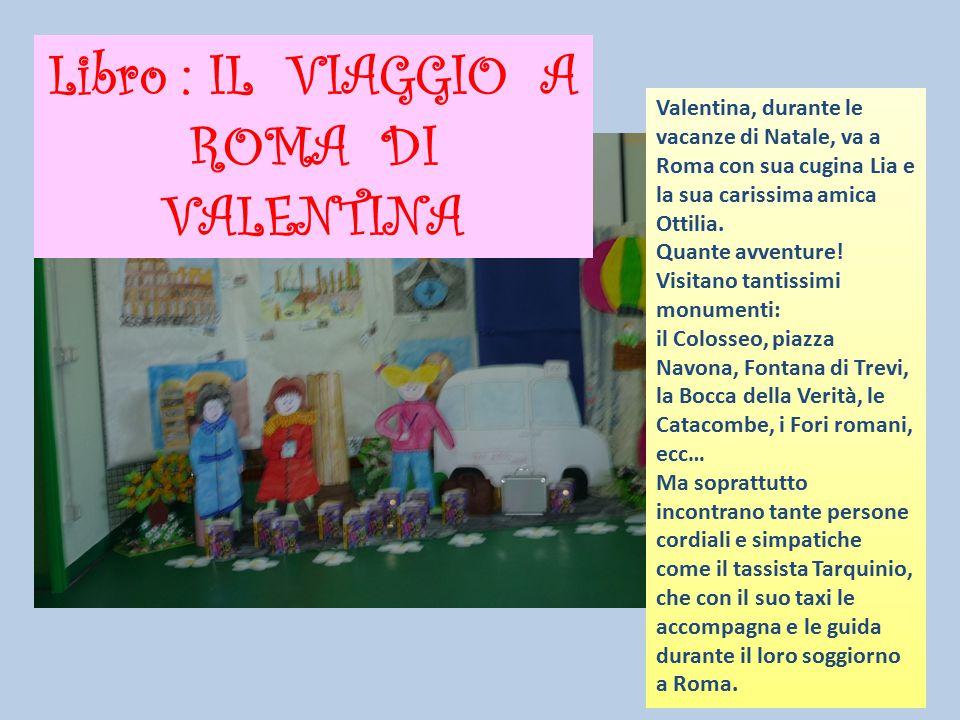 Libro : IL VIAGGIO A ROMA DI VALENTINA