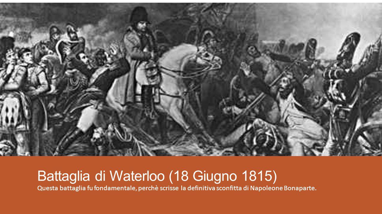 Battaglia di Waterloo (18 Giugno 1815)