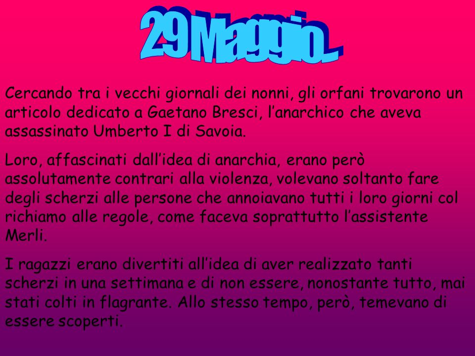 29 Maggio...