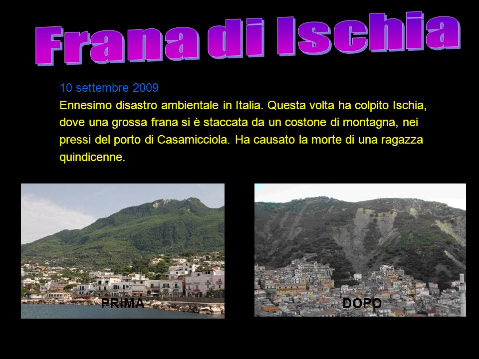 Frana di Ischia PRIMA DOPO 10 settembre 2009