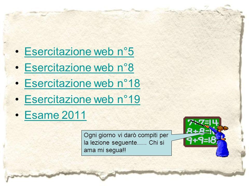 Esercitazione web n°5 Esercitazione web n°8 Esercitazione web n°18