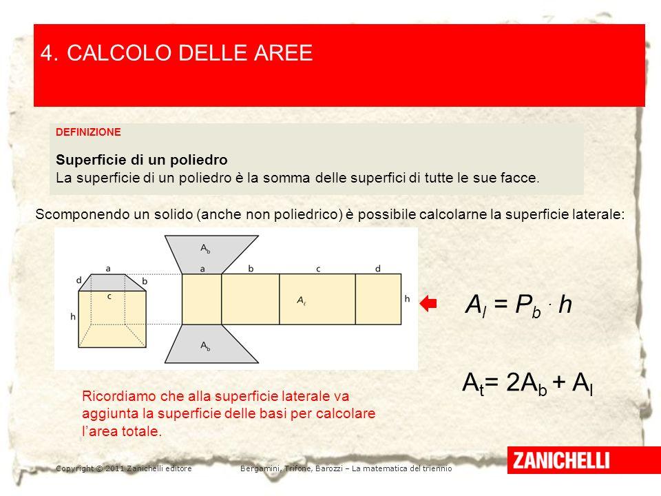 At= 2Ab + Al 4. CALCOLO DELLE AREE /15 Al = Pb . h