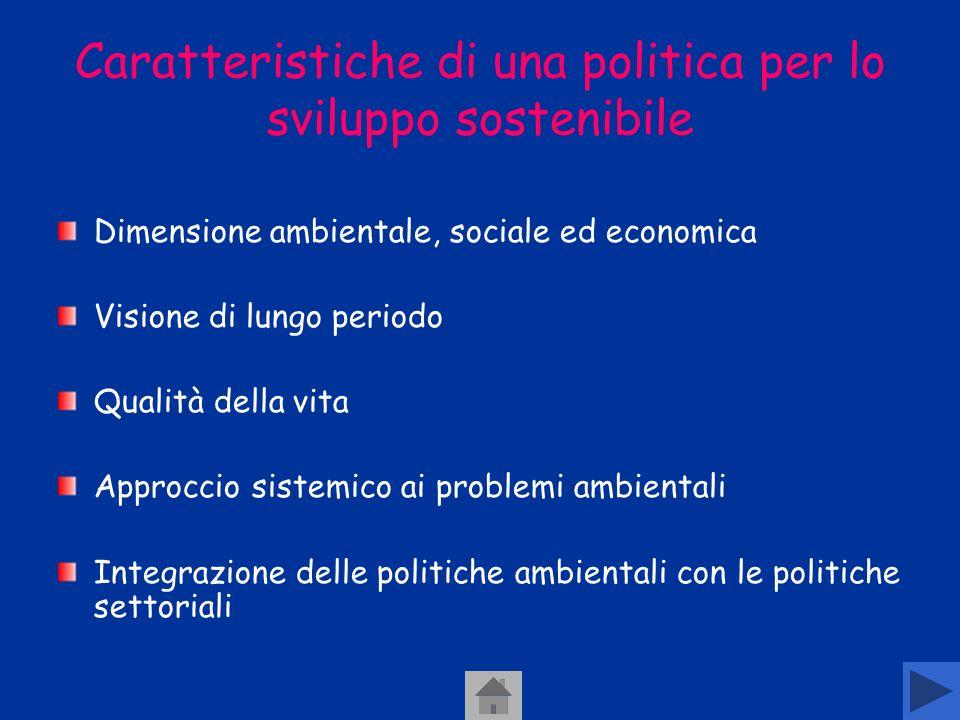 Caratteristiche di una politica per lo sviluppo sostenibile