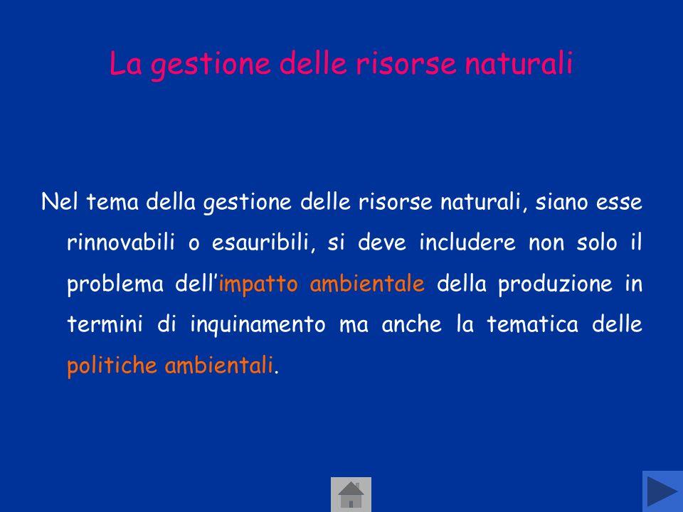 La gestione delle risorse naturali