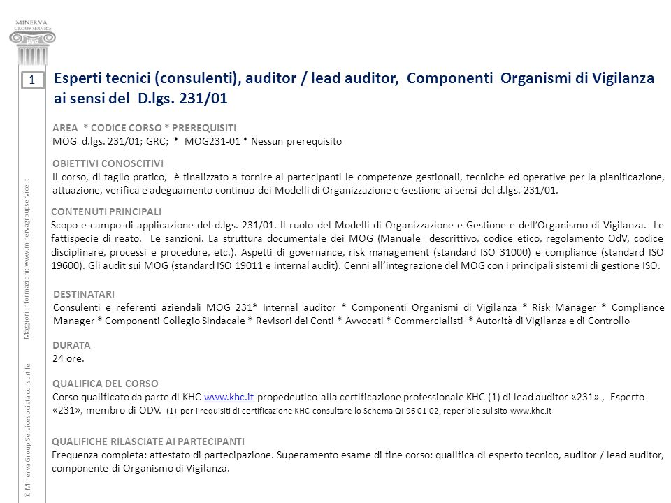 Esperti tecnici (consulenti), auditor / lead auditor, Componenti Organismi di Vigilanza ai sensi del D.lgs. 231/01