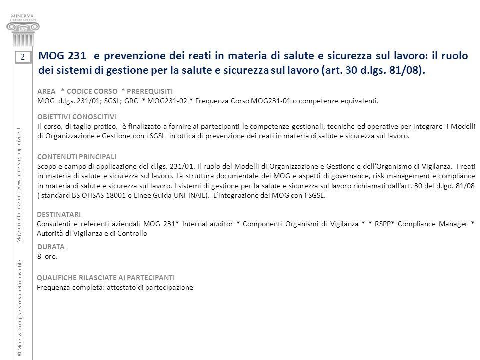 MOG 231 e prevenzione dei reati in materia di salute e sicurezza sul lavoro: il ruolo dei sistemi di gestione per la salute e sicurezza sul lavoro (art. 30 d.lgs. 81/08).