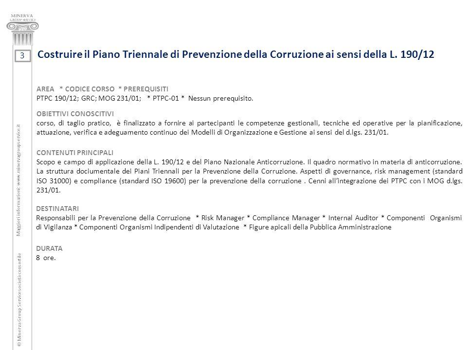 Costruire il Piano Triennale di Prevenzione della Corruzione ai sensi della L. 190/12