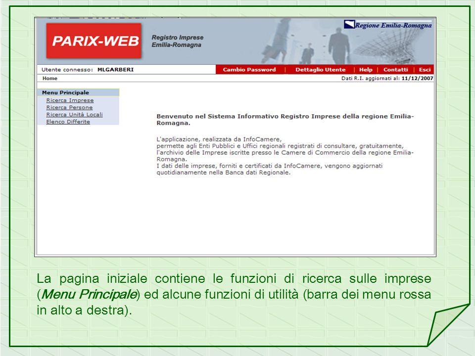 La pagina iniziale contiene le funzioni di ricerca sulle imprese (Menu Principale) ed alcune funzioni di utilità (barra dei menu rossa in alto a destra).