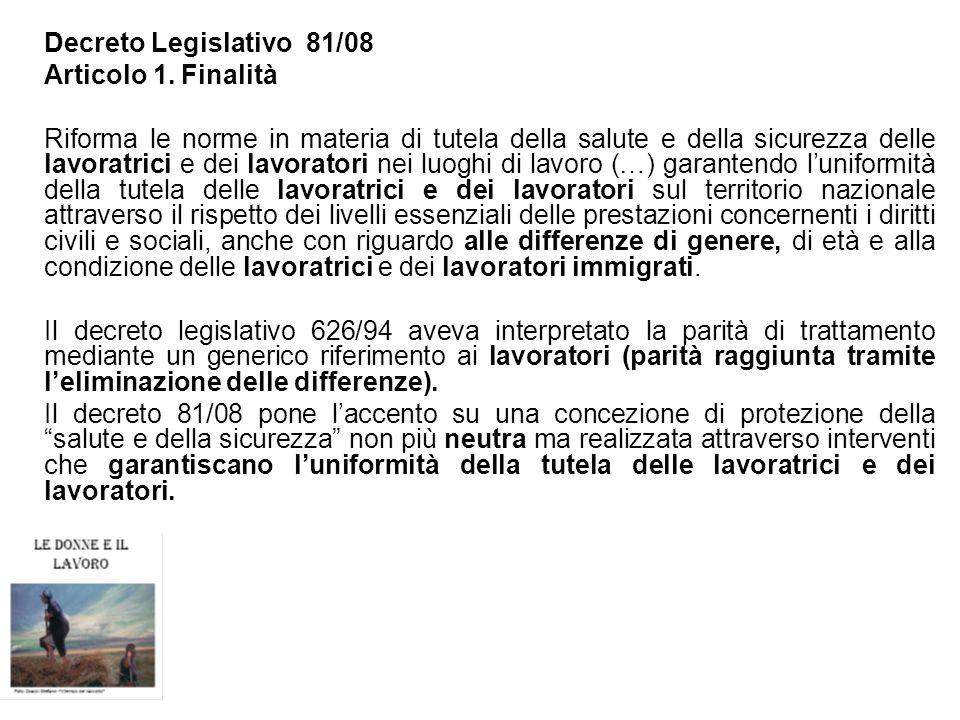 Decreto Legislativo 81/08 Articolo 1. Finalità.