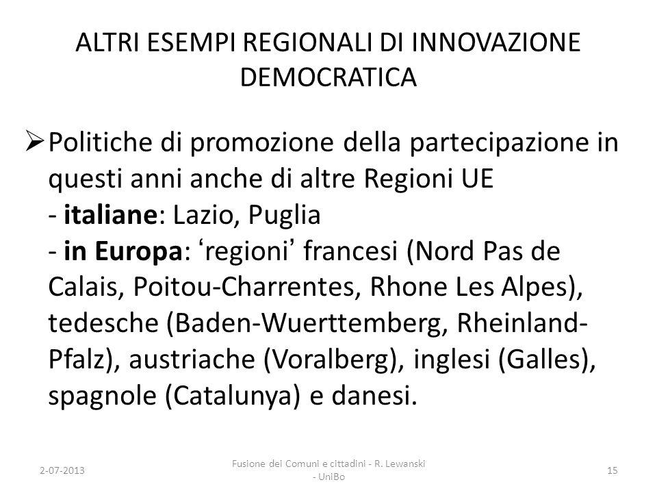 ALTRI ESEMPI REGIONALI DI INNOVAZIONE DEMOCRATICA