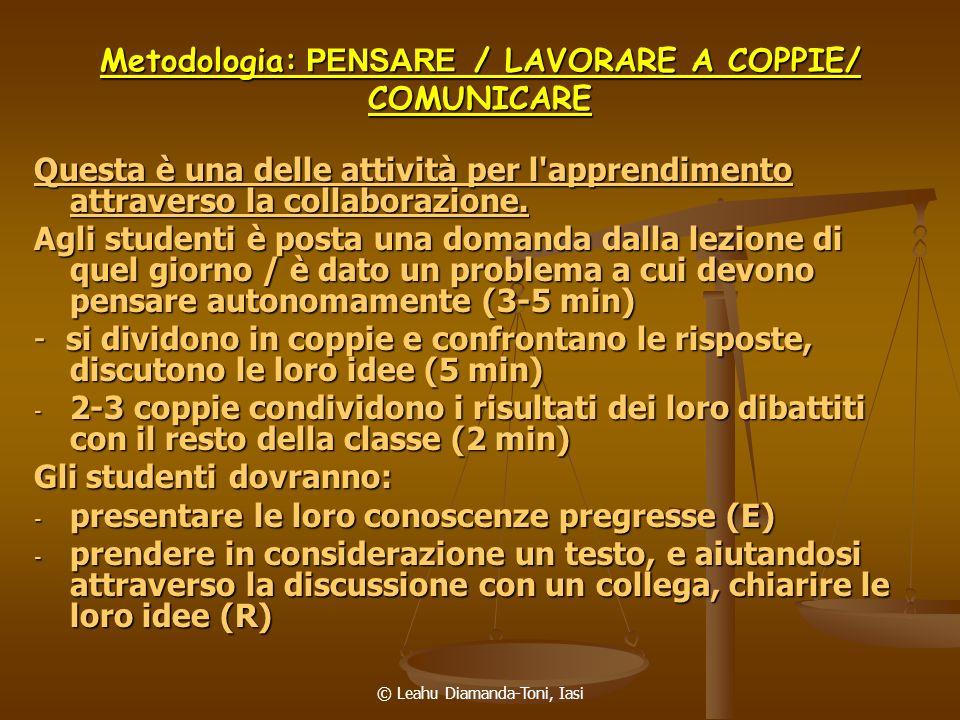Metodologia: PENSARE / LAVORARE A COPPIE/ COMUNICARE
