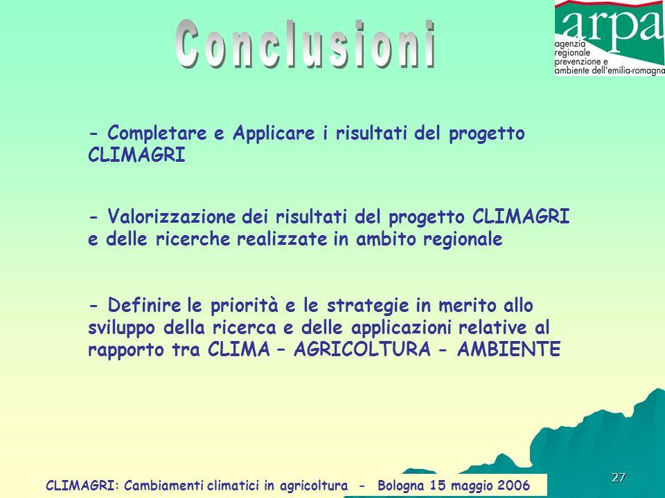 Conclusioni - Completare e Applicare i risultati del progetto CLIMAGRI