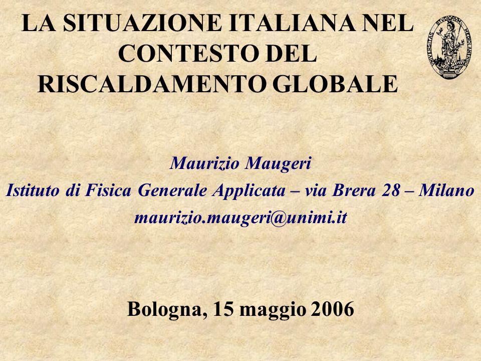 LA SITUAZIONE ITALIANA NEL CONTESTO DEL RISCALDAMENTO GLOBALE