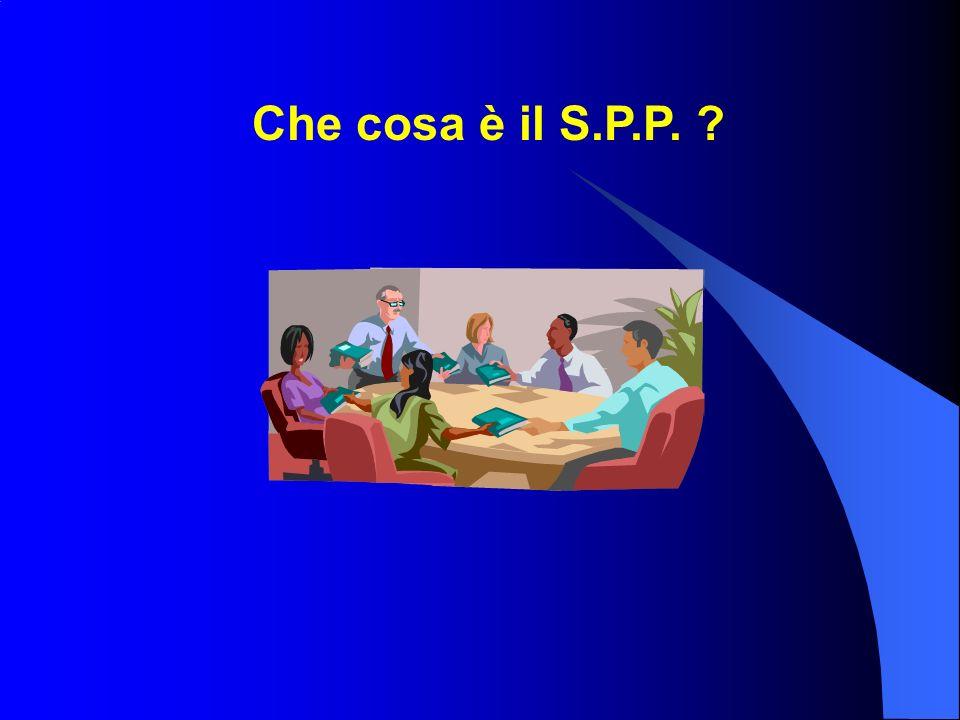 Che cosa è il S.P.P.