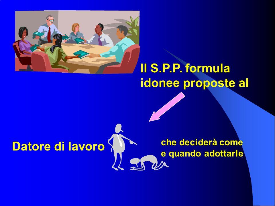 Il S.P.P. formula idonee proposte al